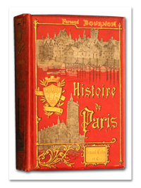 bournon, paris, histoire, monuments, administration, armand colin, 1888, edition originale, illustrations, cartonnage décoré