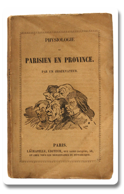 paris, daumier, physiologie, parisien en province, charles marchal, lachapelle, 1841, caricature, illustration, humour