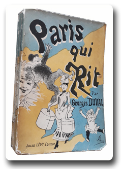 paris, histoire, georges duval, jules cheret, paris qui rit, jules levy, 1886, edition originale, illustration, humour