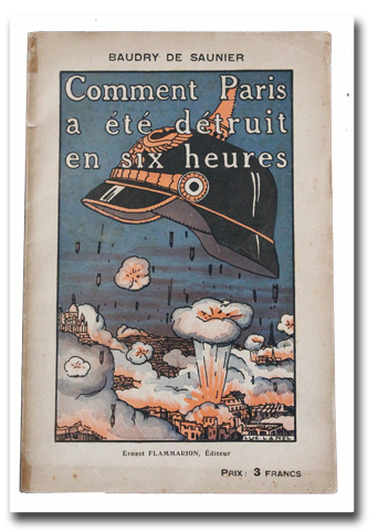 paris, baudry de saunier, flammarion, 1920, destruction, six heures, luc lanel, roman d'anticipation, allemagne, guerre