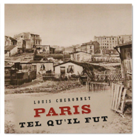 paris tel qu il fut, paris, marville, cheronnet, photographies, haussmann, insalubre